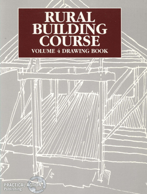 Rural Building Course Volume 4: Drawing Book - TOOL (Editor)