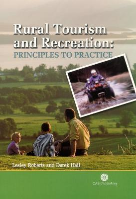 Rural Tourism and Recreation: Principles to Practice - Cabi