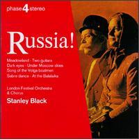 Russia! - Stanley Black (piano); London Festival Chorus (choir, chorus)