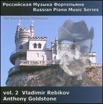 Russian Piano Music, Vol. 2: Vladimir Rebikov