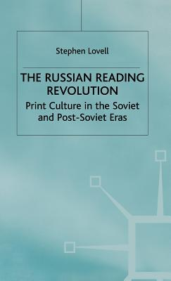 Russian Reading Revolution - Lovell, S
