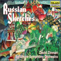 Russian Sketches - Baltimore Symphony Orchestra; David Zinman (conductor)