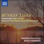 Russian Tales: Myaskovsky, Glazunov