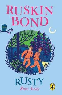Rusty Runs Away - Bond, Ruskin