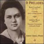 Ruth Crawford: 9 Preludes; Johanna Beyer: Dissonant Counterpoint, Gebrauchs-Musik