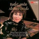Ruth Laredo Plays Albéniz & De Falla