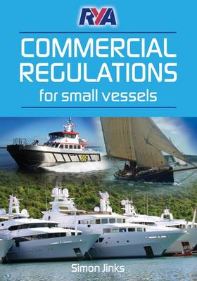 Rya Commercial Regulations Small Vessels - Jinks, Simon