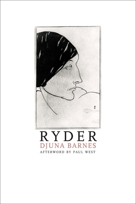 Ryder - Barnes, Djuna, and West, Paul (Afterword by)