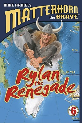 Rylan the Renegade - Hamel, Mike