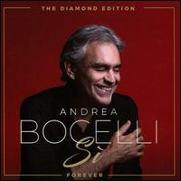 Sì [Forever The Diamond Edition] - Andrea Bocelli