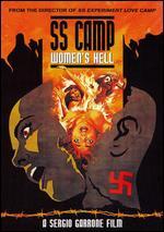 S.S. Lager - l'Inferno delle Donne - Sergio Garrone