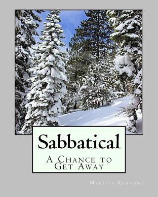 Sabbatical: A Chance to Get Away - Kennedy, MS Marissa