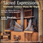 Sacred Expressions: Twentieth-Century Music for Organ
