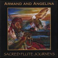 Sacred Flute Journeys - Armand & Angelina