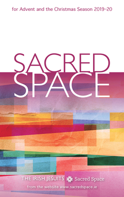 Sacred Space for Advent and the Christmas Season 2019-20 - The Irish Jesuits