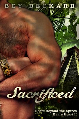 Sacrificed: Heart Beyond the Spires - Deckard, Bey