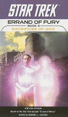 Sacrifices of War - Ryan, Kevin, PhD, and Coon, Gene L (Contributions by), and Roddenberry, Gene (Creator)