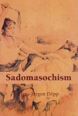 Sadomasochism - Dopp, Hans-Jurgen