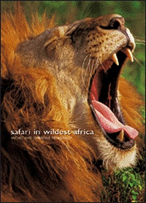 Safari in Wildest Africa - Denis-Hout, Michel, and Denis-Huot, Christine