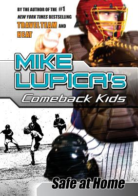 Safe at Home - Lupica, Mike