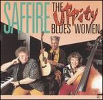 Saffire -- The Uppity Blues Women