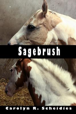Sagebrush - Scheidies, Carolyn R