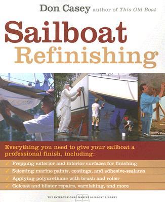 Sailboat Refinishing - Casey, Don