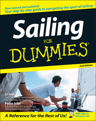 Sailing for Dummies - Isler, J J, and Isler, Peter