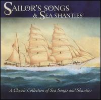 Sailors' Songs & Sea Shanties - Various Artists