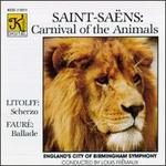 Saint-Saëns: Carnival of the Animals/Litolff: Scherzo/Fauré: Ballade for Piano and Orchestra/Mendelssohn: Rondo Brill