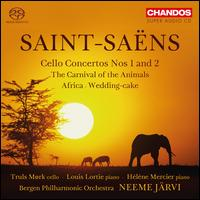 Saint-Saëns: Cello Concertos Nos. 1 and 2; The Carnival of the Animals; Africa; Wedding-cake - Alasdair Malloy (harmonica); Hélène Mercier (piano); Louis Lortie (piano); Truls Mørk (cello); Bergen Philharmonic Orchestra;...