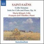 Saint-Saëns: Cello Sonatas; Suite for Cello and Piano, Op. 16