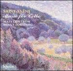 Saint-Saëns: Music for Cello