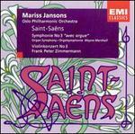 """Saint-Saëns: Symphonie No. 3 """"avec orgue""""; Violonkonzert No. 3"""