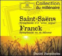 Saint-Saëns: Symphony No. 3; Franck: Symphony in D minor - Gaston Litaize (organ); Daniel Barenboim (conductor)