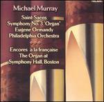 """Saint-Sa?ns: Symphony No. 3 (Organ"""") Encores ? la fran?aise"""