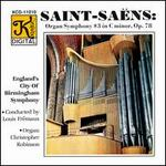 Saint-Saens: Organ Symphony, etc.