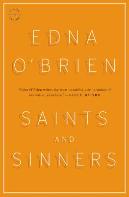 Saints and Sinners: Stories - O'Brien, Edna