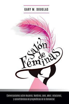 Salon de Feminas - Spanish - Douglas, Gary M