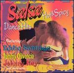 Salsa: Hot an Spicy Dance Hits