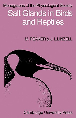 Salt Glands in Birds and Reptiles - Peaker, M
