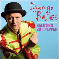 Saluting Sgt. Pepper - Django Bates