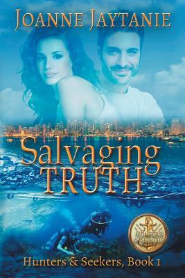 Salvaging Truth - Jaytanie, Joanne