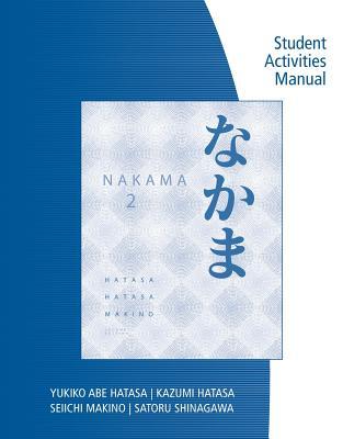 Sam for Hatasa/Hatasa/Makino's Nakama 2: Japanese Communication, Culture, Context - Hatasa, Yukiko Abe, and Hatasa, Kazumi, and Makino, Seiichi