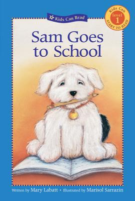 Sam Goes to School - Labatt, Mary