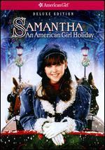 Samantha: An American Girl Holiday [Deluxe Edition] - Nadia Tass