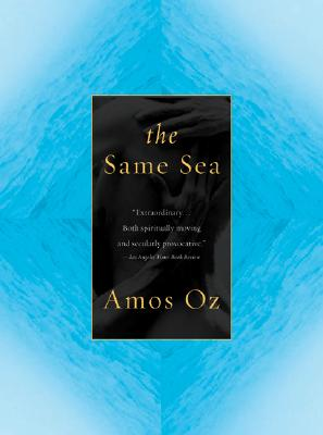 Same Sea - Oz, Amos, Mr., and de Lange, Nicholas (Translated by)