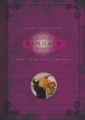 Samhain: Rituals, Recipes & Lore for Halloween - Rajchel, Diana, and Llewellyn