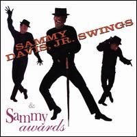 Sammy Swings/Sammy Awards - Sammy Davis Jr.
