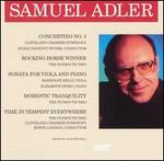Samuel Adler: Concertino No. 3; Rocking Horse Winner; Sonata for Viola and Piano